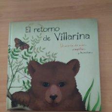 Libros de segunda mano: EL RETORNO DE VILLARINA. Lote 222092018