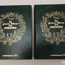 Libros de segunda mano: TU GRAN LIBRO DE CUENTOS, VOLUMEN III Y IV. Lote 222164628