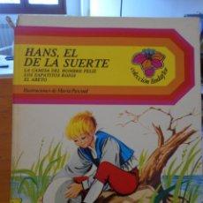 Libros de segunda mano: HANS, EL DE LA SUERTE / LA CAMISA DEL HOMBRE FELIZ / LOS ZAPATITOS ROJOS / EL ABETO. ILUSTRACIONES D. Lote 222309258