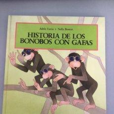 Libros de segunda mano: HISTORIA DE LOS BONOBOS CON GAFAS. Lote 222312266