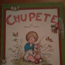 "Libros de segunda mano: ""CHUPETE"" LIBRO INFANTIL , MERCEDES LLIMONA, EDICIONES HYMSA, AÑO 1979. Lote 222949235"
