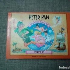 Libros de segunda mano: PETER PAN CUENTOS CLASICOS POP-UP EDICIONES SALDAÑA 2001. Lote 224366788