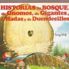 Libri di seconda mano: HISTORIAS DEL BOSQUE, DE GNOMOS, DE GIGANTES, DE HADAS, DE DUENDECILLOS Y DE DRAGONES - TONY WOLF.. Lote 224969651