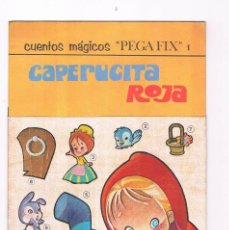 Libros de segunda mano: CUENTOS MAGICOS PEGA FIX 1 CAPERUCITA ROJA EDITORIAL ROMA 1969. Lote 225199121