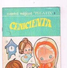 Libros de segunda mano: CUENTOS MAGICOS PEGA FIX 3 CENICIENTA EDITORIAL ROMA 1969. Lote 225199260