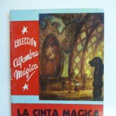 Libros de segunda mano: LA CINTA MÁGICA. LEYENDA NORUEGA. COLECCIÓN ALFOMBRA MÁGICA. Nº 28. Lote 226381835