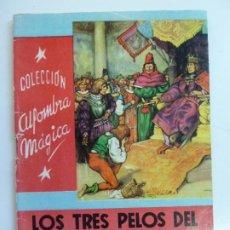 Libros de segunda mano: LOS TRES PELOS DEL DIABLO. HERMANOS GRIMM. COLECCIÓN ALFOMBRA MÁGICA. Nº 11. Lote 226382645
