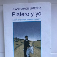 Libros de segunda mano: PLATERO Y YO DE JUAN RAMON JIMÉNEZ THOMAS DOCHERTY ANAYA 2006. Lote 226378602