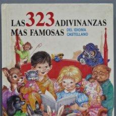 Libros de segunda mano: LAS 323 ADIVINANZAS MÁS FAMOSAS DEL IDIOMA CASTELLANO. Lote 227270639