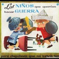 Libros de segunda mano: LOS NIÑOS QUE QUERÍAN HACER GUERRA CUENTO Nº 4. Lote 227621350