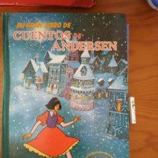 Libros de segunda mano: MI GRAN LIBRO DE CUENTOS DE ANDERSEN. Lote 228140950