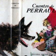 Libros de segunda mano: CUENTOS DE PERRAULT ILUSTRADO POR JANUSZ GRABIANSKI (NOGUER, 1973). Lote 228316195