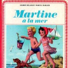 Livros em segunda mão: DELAHAYE / MARLIER : MARTINE A LA MER (CASTERMAN FARANDOLE, 1956) MARTITA EN FRANCÉS. Lote 228319735