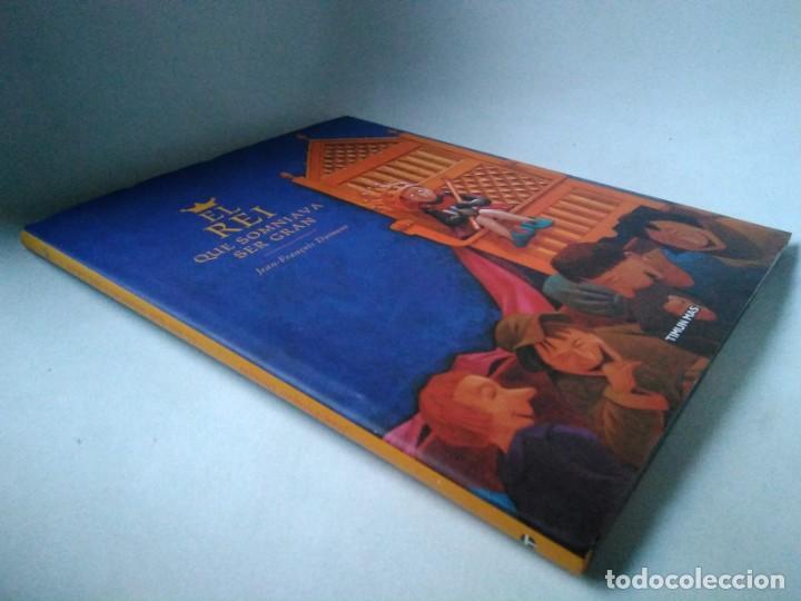 JEAN-FRANÇOIS DUMONT. EL REI QUE SOMNIAVA SER GRAN (Libros de Segunda Mano - Literatura Infantil y Juvenil - Cuentos)