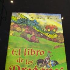 Libros de segunda mano: EL LIBRO DE LOS DRAGONES. SELECCIÓN E ILUSTRACIONES DE MICHAEL HAGUE. Lote 230014585