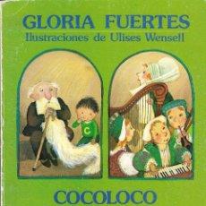 Libros de segunda mano: COCOLOCO POCOLOCO Y PRINCESAS TRAVIESAS - GLORIA FUERTES - VERSOS PARA NIÑOS - EDT. ESCUELA ESPAÑOLA. Lote 230167965