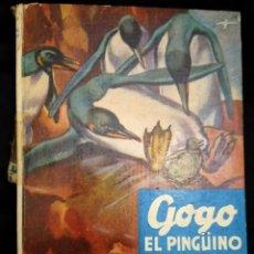 Libros de segunda mano: GOGO, EL PINGÜINO -C. BERNARD RUTLEY, STUART TRESILIAN -VIDAS DE ANIMALES SALVAJES Nº 8. ED. MOLINO. Lote 230785590
