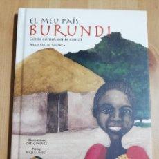 Libros de segunda mano: EL MEU PAÍS, BURUNDI (MARIA SASTRE SACARÉS) INCLUYE CD. Lote 230888530