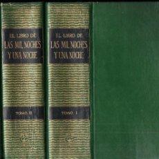 Libros de segunda mano: LAS MIL NOCHES Y UNA NOCHE - TRES TOMOS (MÉXICO, 1959) TEXTO COMPLETO NO EXPURGADO. Lote 231369440