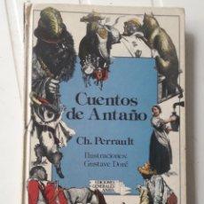 Libros de segunda mano: CUENTOS DE ANTAÑO / CH. PERRAULT - ILUSTRACIONES GUSTAVE DORÉ / ANAYA 3ª EDICIÓN 1985. Lote 231713210