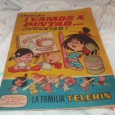 Libros de segunda mano: ¡HALE!VAMOS A PINTAR JUGUETES,FAMILIA TELERÍN,AÑO 1964. Lote 30771595