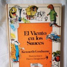 Libros de segunda mano: EL VIENTO EN LOS SAUCES. Lote 232965800