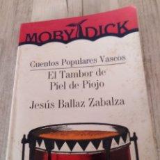 """Libros de segunda mano: CUENTOS POPULARES VASCOS. """" EL TAMBOR DE PIEL DE PIOJO"""". 1988.. Lote 233366095"""