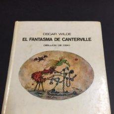 Libri di seconda mano: EL FANTASMA DE CANTERVILLE. OSCAR WILDE. DIBUJOS DE OSKI. 1977. Lote 233881055