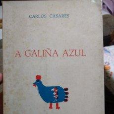 Libros de segunda mano: CARLOS CASARES - A GALIÑA AZUL - GALAXIA 1977 2ªED - GALEGO. Lote 234428970