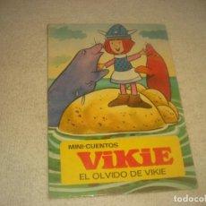 Libros de segunda mano: VIKIE , EL OLVIDO DE VIKIE. MINI CUENTOS 1976.. Lote 235537235