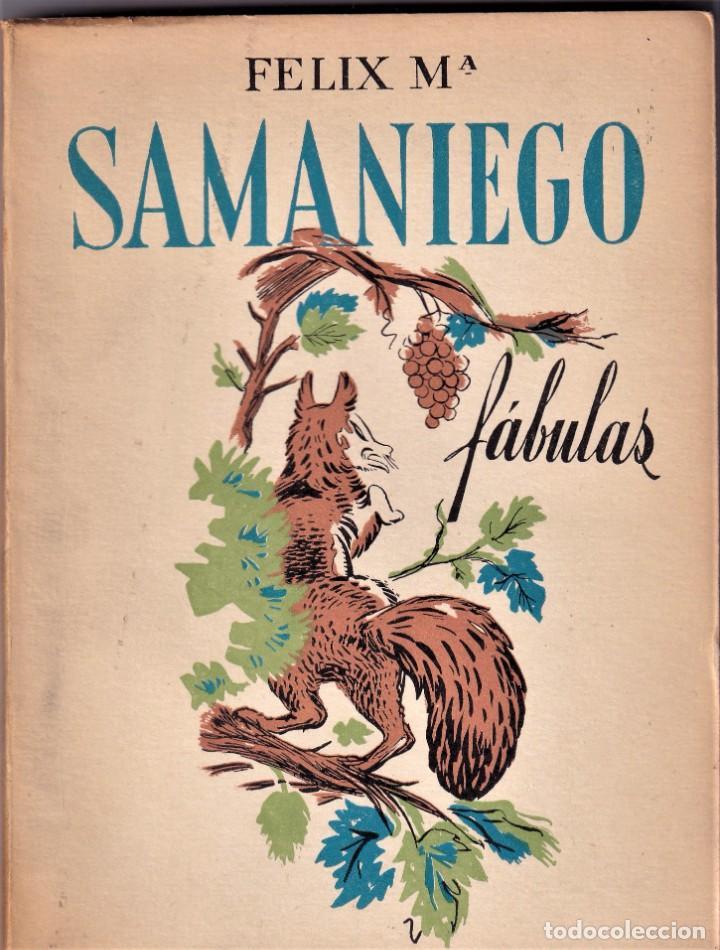 FELIZ MARIA SAMANIEGO - FABULAS - ED FAMA 1955 (Libros de Segunda Mano - Literatura Infantil y Juvenil - Cuentos)