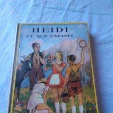 Libros de segunda mano: HEIDI ET SES ENFANTS JOHANNA SPYRI 1949,LOMO DE TEJIDO FLAMMARION PARIS, FRANCÉS. Lote 236297345