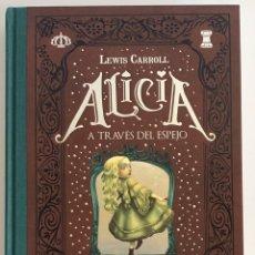 Livros em segunda mão: ALICIA A TRAVÉS DEL ESPEJO / LEWIS CARROL / ILUSTRADO POR BENJAMIN LACOMBE / EDELVIVES. Lote 236616365