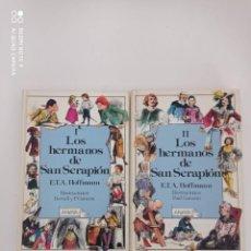 Livros em segunda mão: LOS HERMANOS SAN SERAPION. E.T.A. HOFFMANN. LAURIN. ANAYA. PRIMERAS EDICIONES. IMPECABLES. Lote 236761545