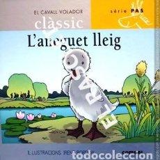 Libros de segunda mano: CUENTO INFANTIL - L' ANEGUET LLEIG - SERIE PAS. Lote 237133565