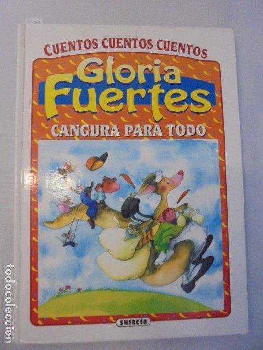 Libros de segunda mano: GLORIA FUERTES. 6 VOLUMENES. CANGURA PARA TODO. EL PULPO EN UN GARAJE. LA SELVA EN VERSO.. SUSAETA - Foto 7 - 237747540