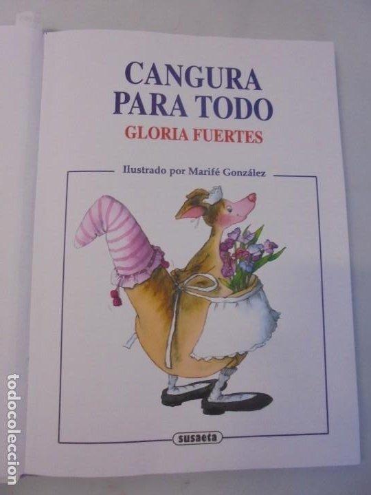 Libros de segunda mano: GLORIA FUERTES. 6 VOLUMENES. CANGURA PARA TODO. EL PULPO EN UN GARAJE. LA SELVA EN VERSO.. SUSAETA - Foto 8 - 237747540