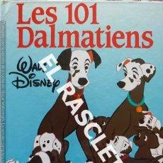Libros de segunda mano: CUENTO INFANTIL - WALT DISNEY - LES 101 DALMATIENS - EDITADO EN FRANCÉS. Lote 238002740