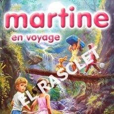 Libros de segunda mano: CUENTO INFANTIL - CASTERMAN - MARTINE EN VOYAGE - Nº 3 - EDITADO EN FRANCÉS. Lote 238008080