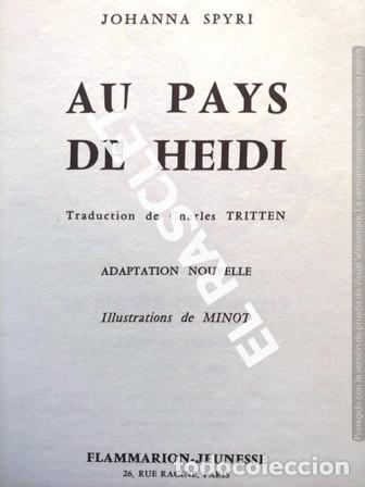 Libros de segunda mano: ANTIGÚO CUENTO DE JOHANNA SPYRI - AU PAYS DE HEIDI - EDITADO EN FRANCÉS - Foto 2 - 238072760
