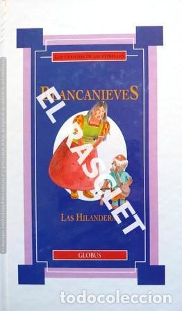 LOS CUENTOS DE LAS ESTRELLAS -BLANCANIEVES - LAS HILANDERAS - EDICIONES GLOBUS (Libros de Segunda Mano - Literatura Infantil y Juvenil - Cuentos)