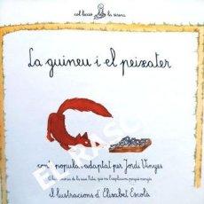 Libros de segunda mano: ANTIGÜO LIBRO -LA GUINEU I EL PEIXATER - LA GALERA - EDITADO EN CATALÁN. Lote 238621355