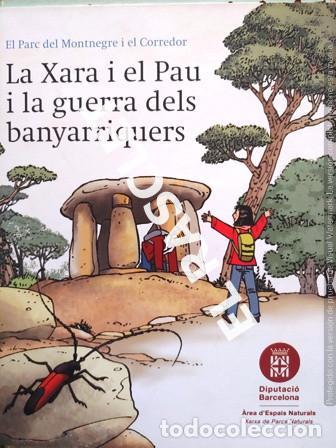 ANTIGÜO LIBRO - LA XARA I EL PAU I LA GUERRA DELS BANYARRIQUERS - EDITADO EN CATALÁN (Libros de Segunda Mano - Literatura Infantil y Juvenil - Cuentos)