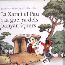 Libros de segunda mano: ANTIGÜO LIBRO - LA XARA I EL PAU I LA GUERRA DELS BANYARRIQUERS - EDITADO EN CATALÁN. Lote 238623300