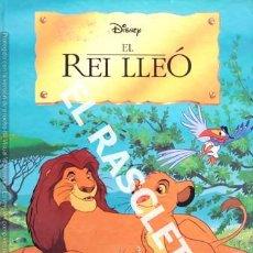 Libros de segunda mano: ANTIGÜO LIBRO - DISNEY - EL REI LLEÓ - EDITADO EN CATALAN. Lote 238626125