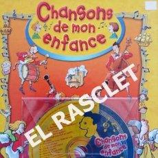 Libros de segunda mano: ANTIGÜO LIBRO - CHANSONS DE MON ENFANCE - CONTIENE CD - EDITADO EN FRANCÉS. Lote 238636615