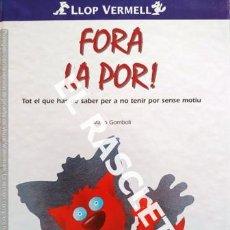 Libros de segunda mano: ANTIGÜO CUENTO INFANTIL - FORA LA POR -EDITORIAL LLOP VERMELL - EDITADO EN CATALÁN. Lote 238643130