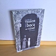 Libros de segunda mano: CHRIS PRIESTLEY - CUENTOS DE TERROR DESDE LA BOCA DEL TÚNEL - EDICIONES SM 2014. Lote 239779155