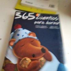 Libros de segunda mano: M-9 LIBRO 365 CUENTOS PARA DORMIR SALDAÑA. Lote 239802615