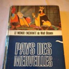 Libros de segunda mano: LE MONDE ENCHANTÉ DE WALT DISNEY PAYS DES MEREVEILLES, 1965. FRANCÉS. Lote 240051130